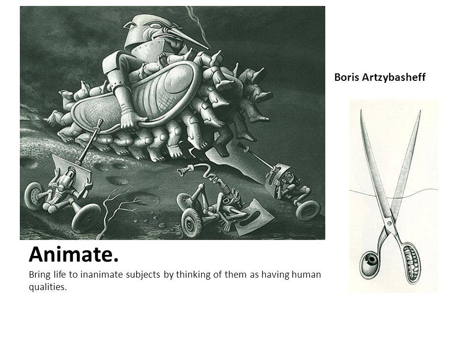 Animate. Boris Artzybasheff