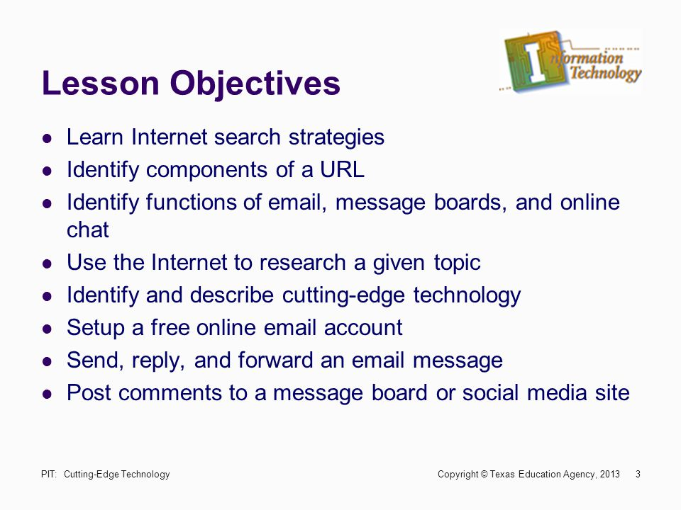 Lesson Objectives Learn Internet search strategies