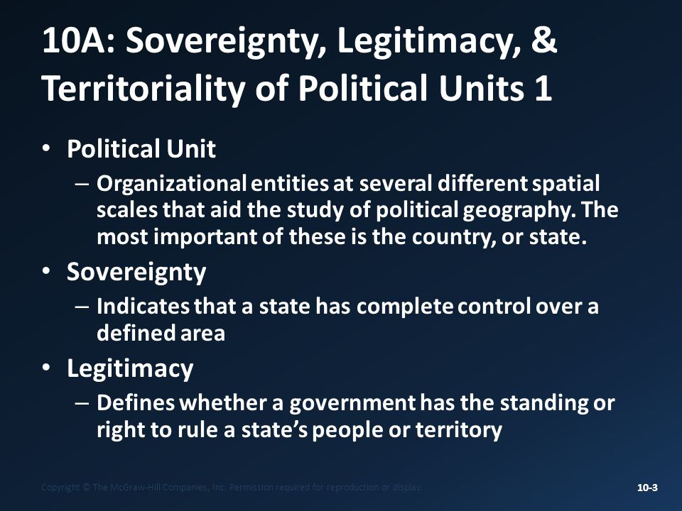 10A: Sovereignty, Legitimacy, & Territoriality of Political Units 1