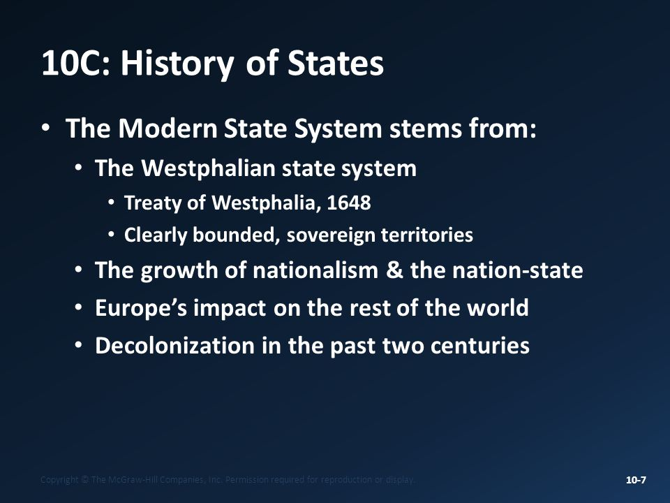 10C: History of States The Modern State System stems from: