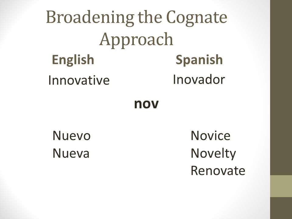 Broadening the Cognate Approach