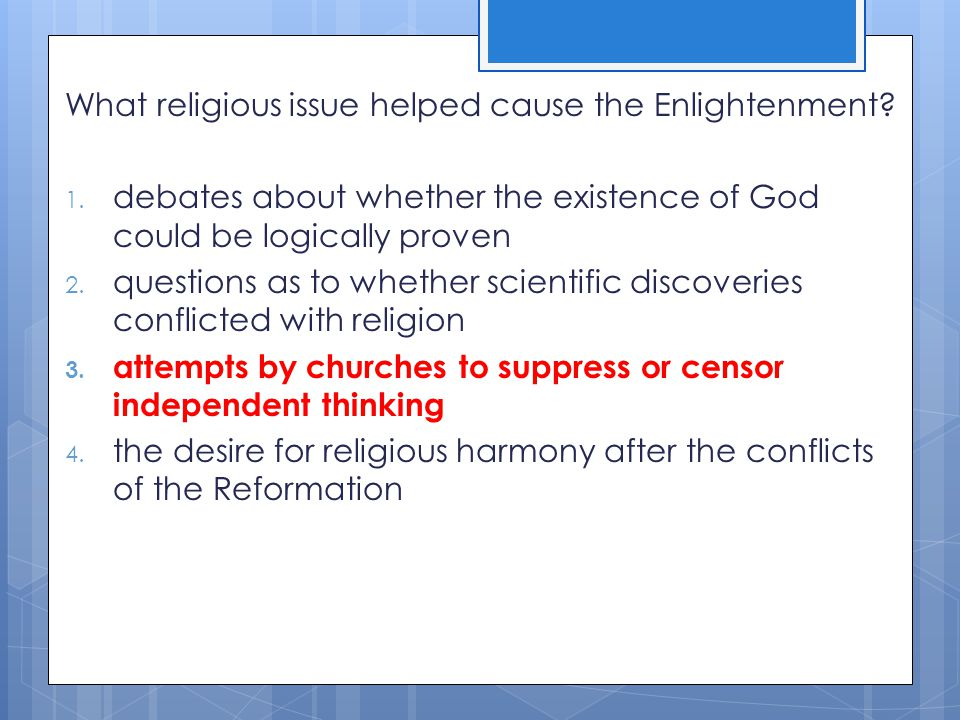 What religious issue helped cause the Enlightenment