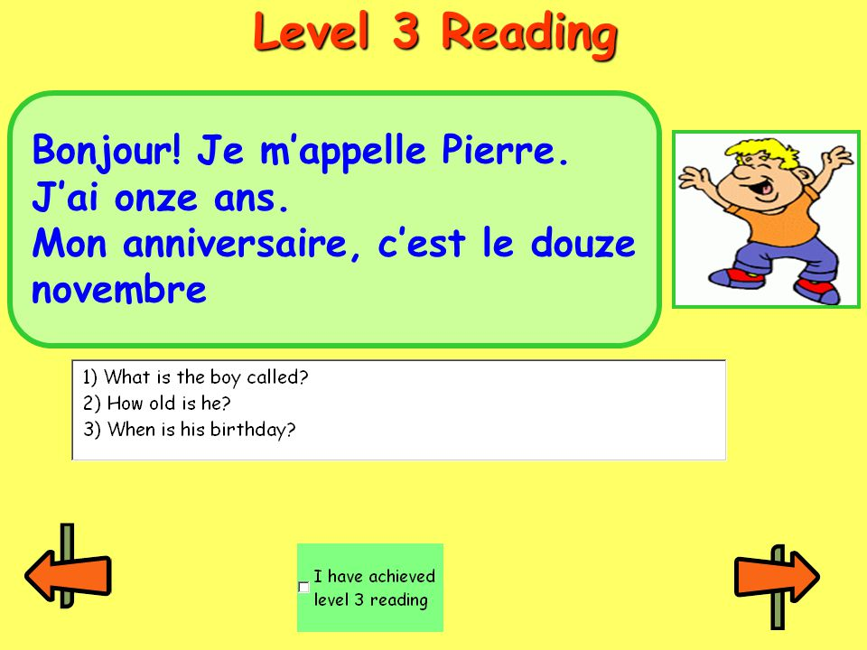 Level 3 Reading Bonjour! Je m'appelle Pierre. J'ai onze ans.