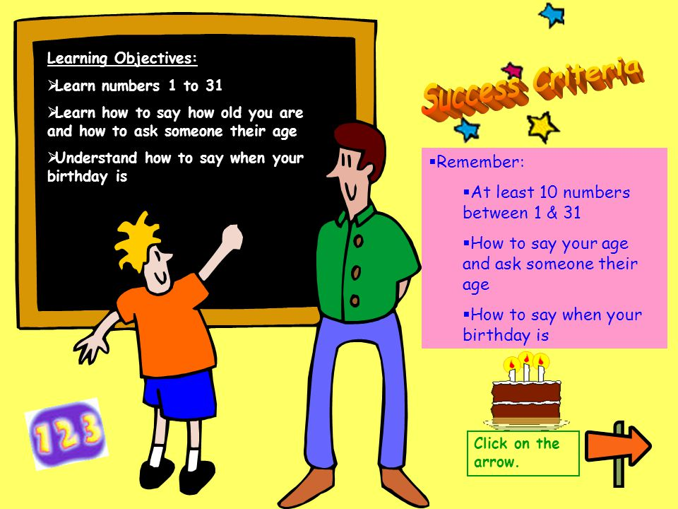 Success Criteria Remember: At least 10 numbers between 1 & 31