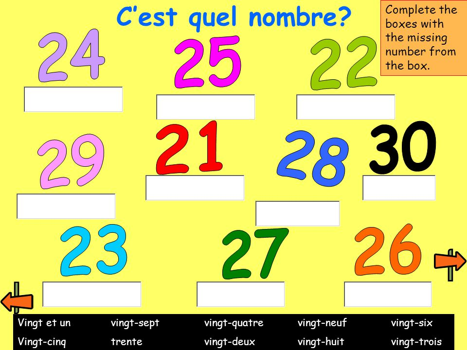 C'est quel nombre Complete the boxes with the missing number from the box. 24. 25. 22. 21. 30.
