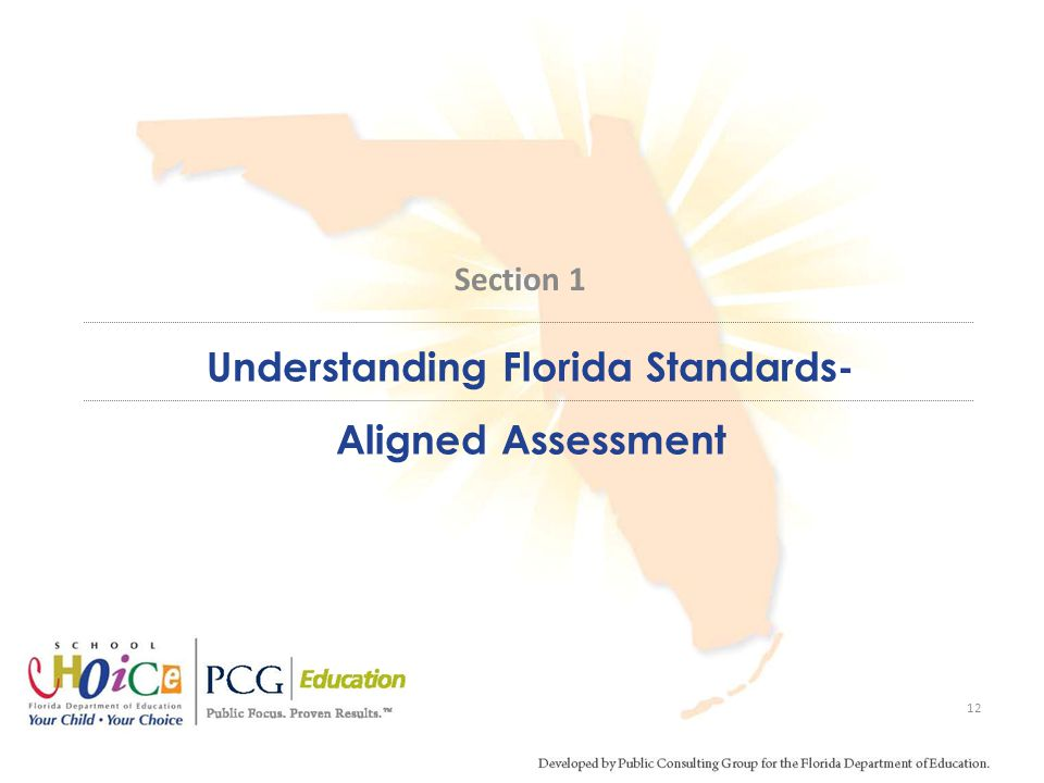 Understanding Florida Standards- Aligned Assessment
