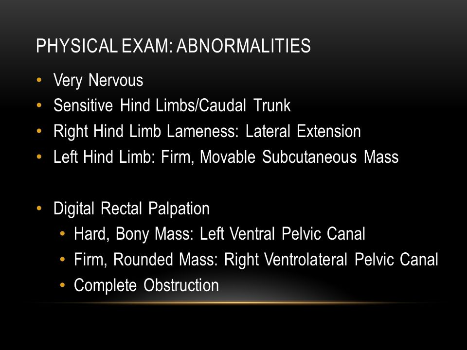 Physical exam: Abnormalities