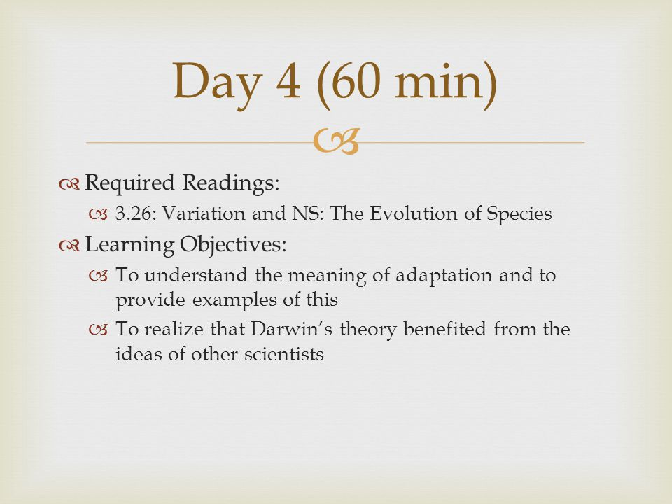 Day 4 (60 min) Required Readings: Learning Objectives: