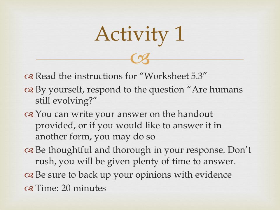 Activity 1 Read the instructions for Worksheet 5.3