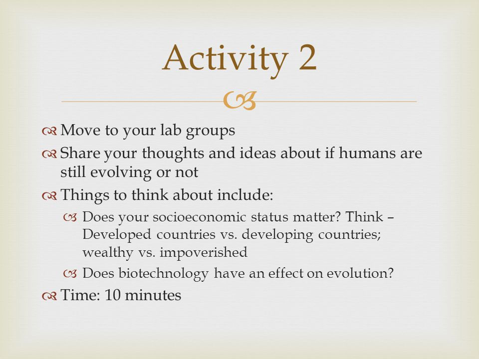 Activity 2 Move to your lab groups