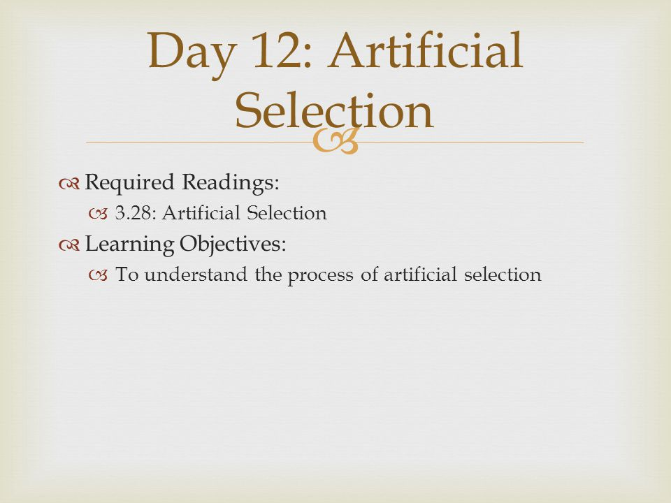 Day 12: Artificial Selection