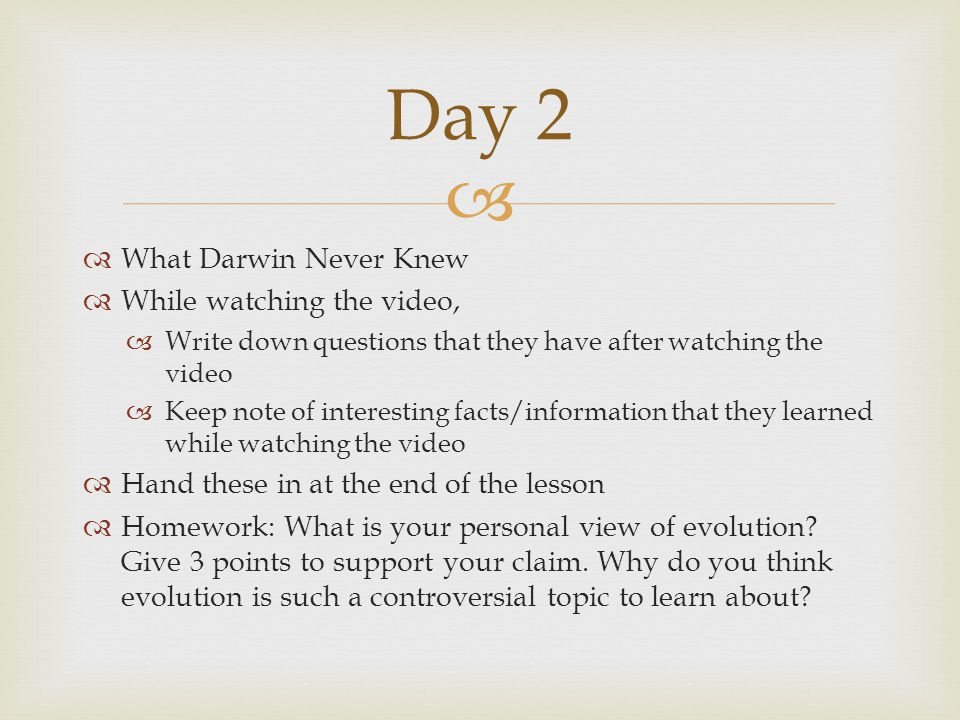 Day 2 What Darwin Never Knew While watching the video,