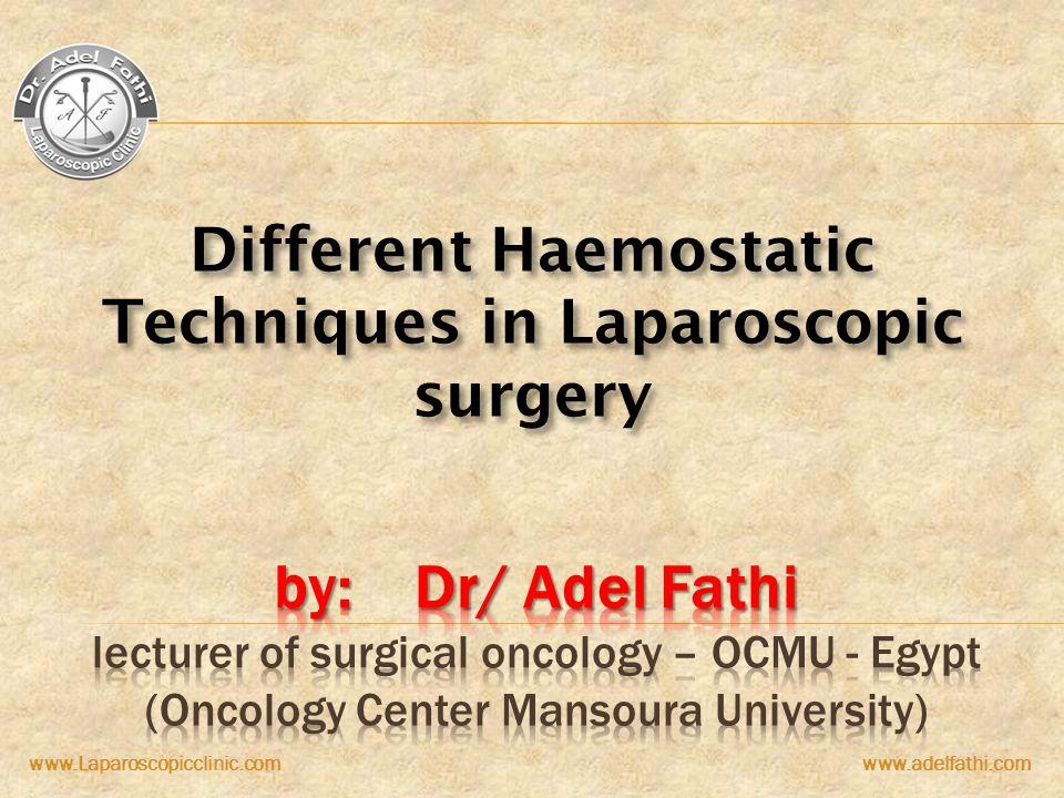 Different Haemostatic Techniques in Laparoscopic surgery