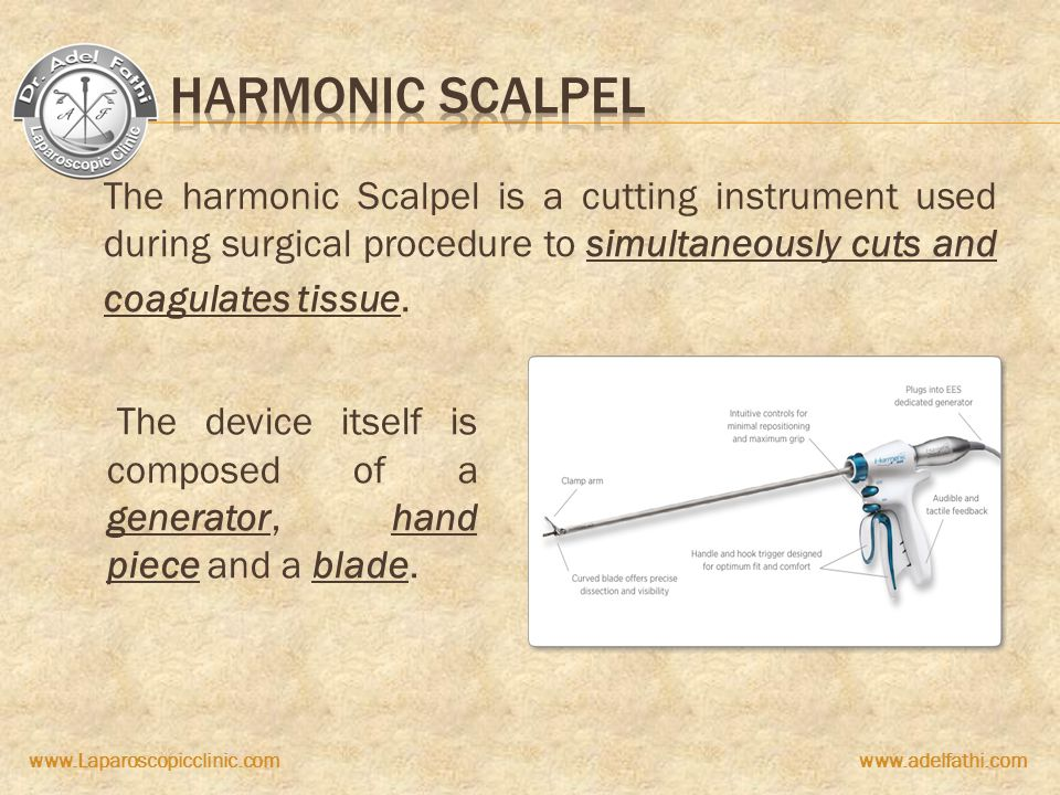 Harmonic Scalpel The harmonic Scalpel is a cutting instrument used during surgical procedure to simultaneously cuts and coagulates tissue.