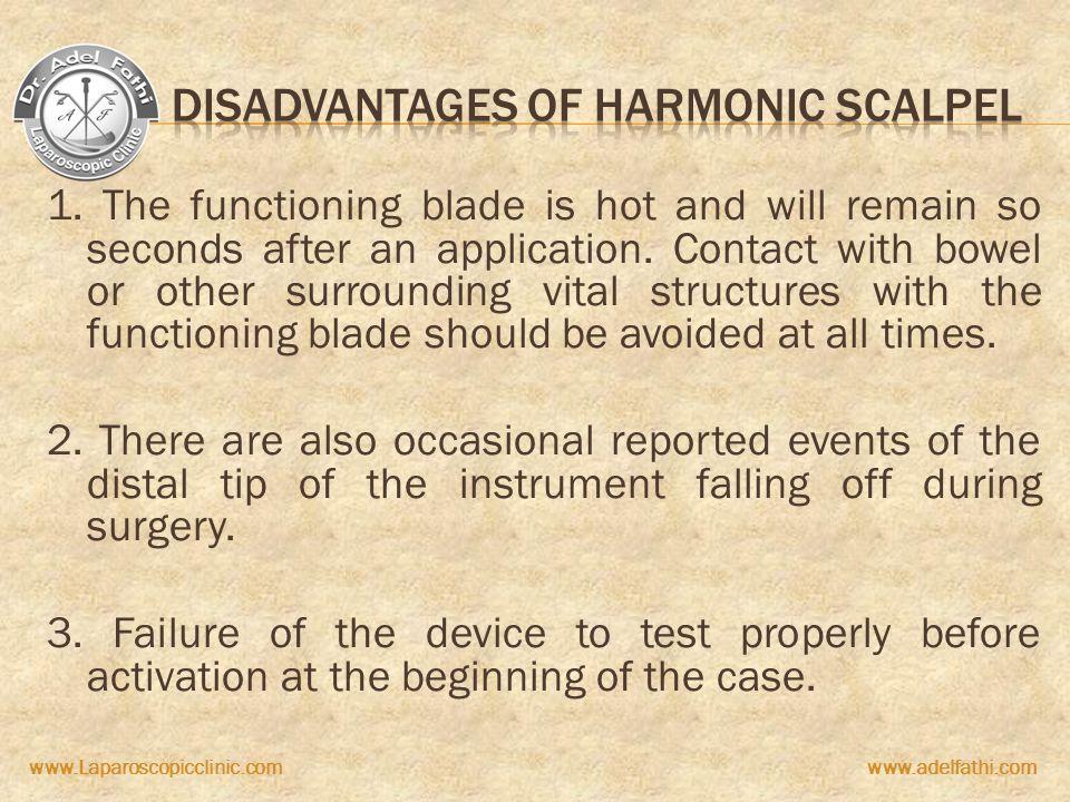 Disadvantages of Harmonic Scalpel