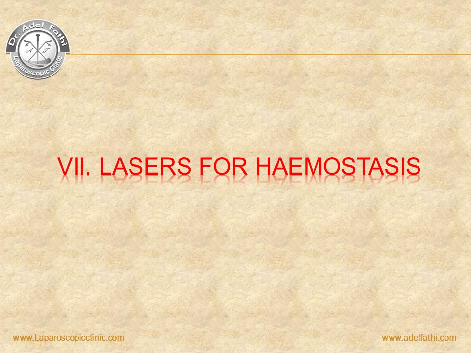 VII. Lasers for haemostasis