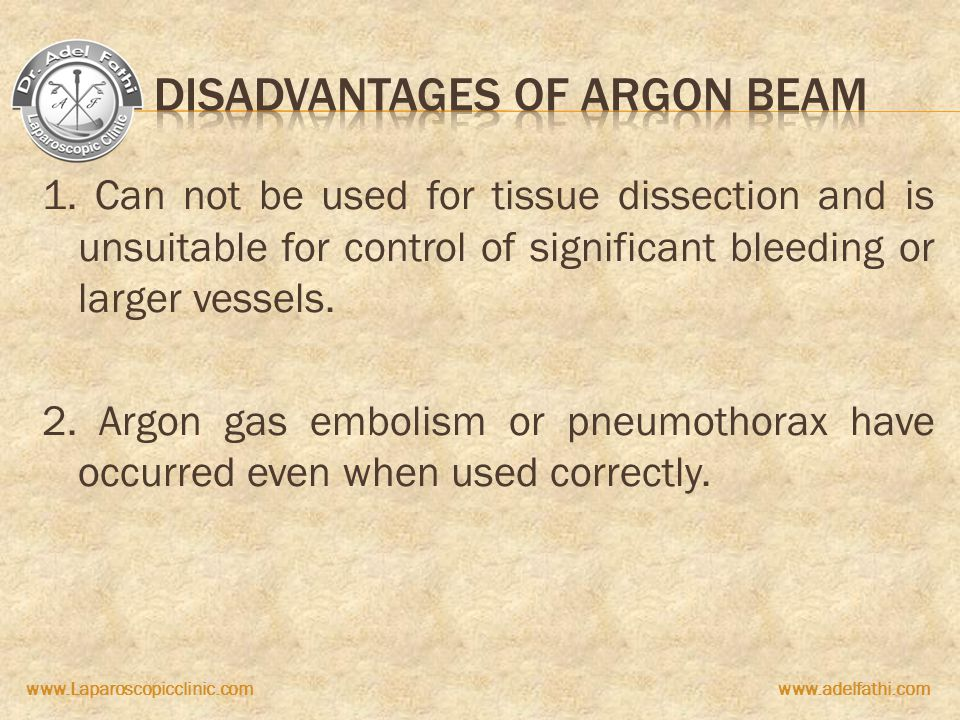 Disadvantages of Argon beam