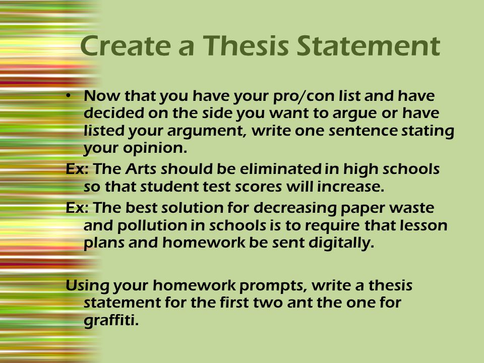 create statement thesis Few sentences in your paper will vex you as much as the thesis sentence  the  texts they're writing about, and to create better texts of their own  is: what must  be true about the world in order for this statement to be true.
