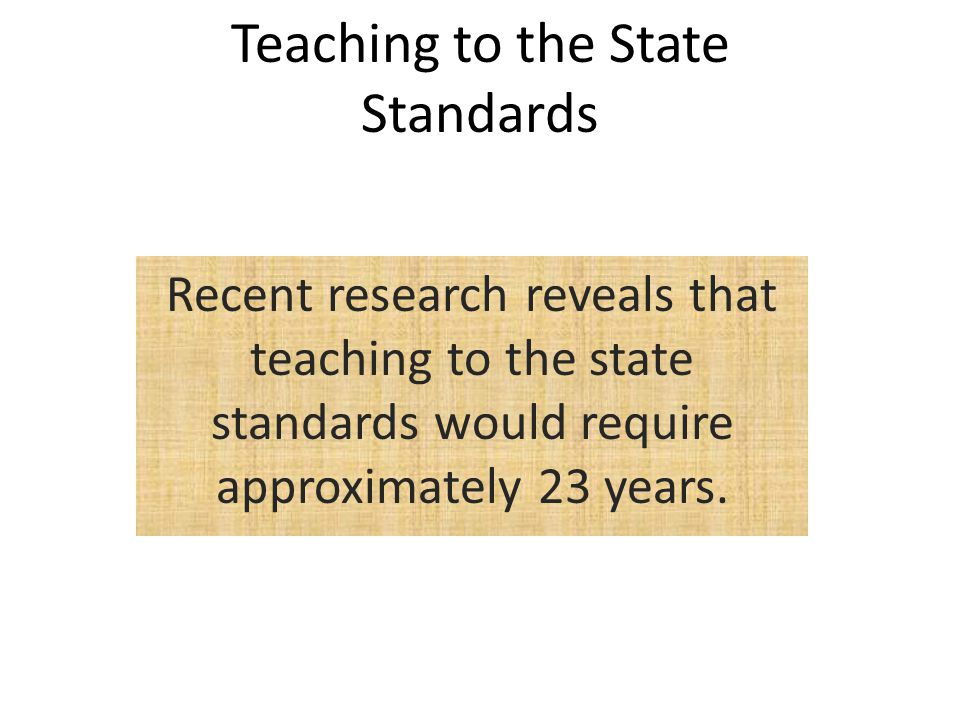 Teaching to the State Standards
