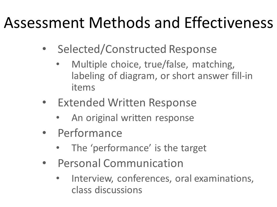 Assessment Methods and Effectiveness