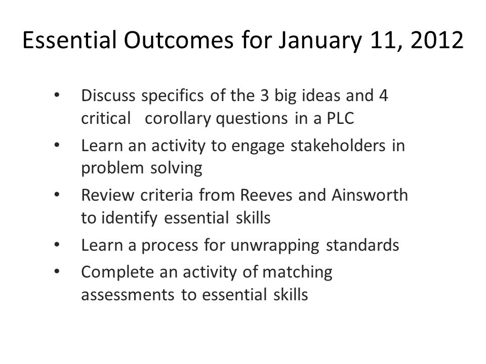 Essential Outcomes for January 11, 2012
