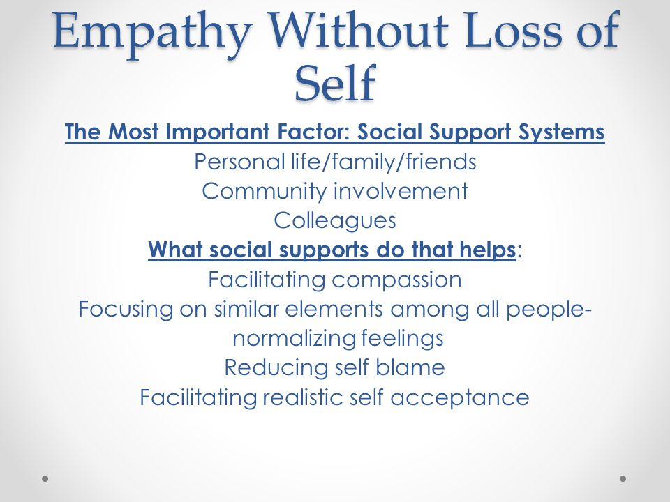 Empathy Without Loss of Self