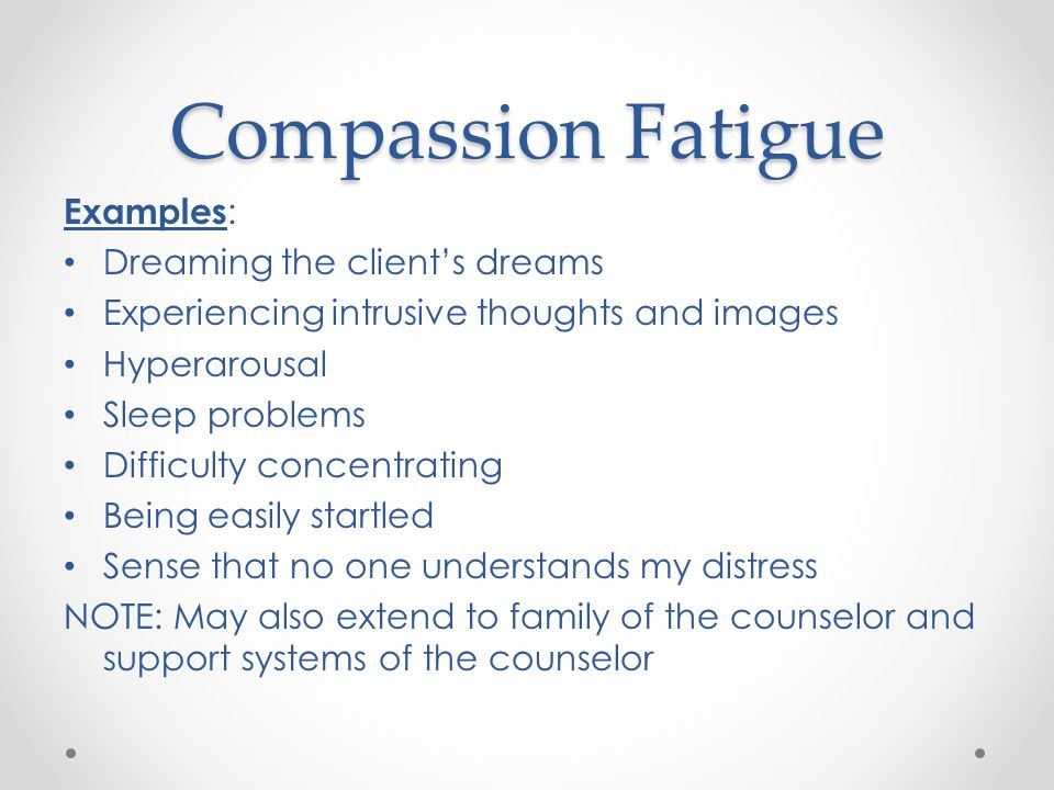 Compassion Fatigue Examples: Dreaming the client's dreams