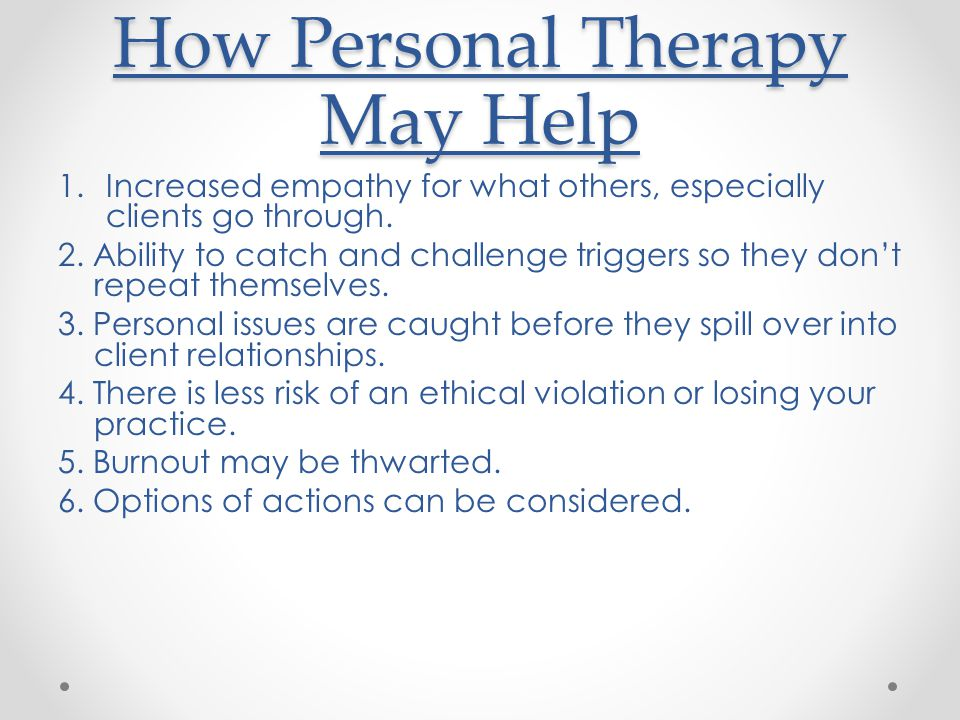 How Personal Therapy May Help