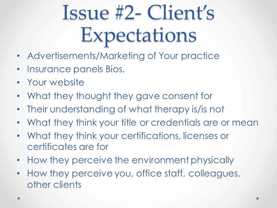 Issue #2- Client's Expectations