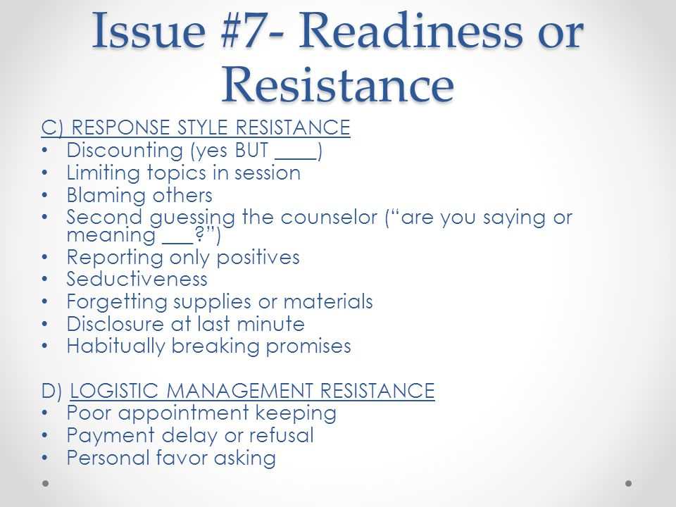 Issue #7- Readiness or Resistance