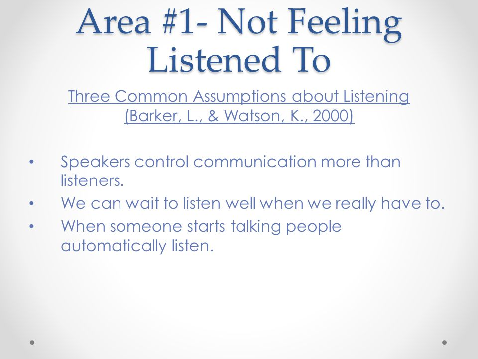 Area #1- Not Feeling Listened To