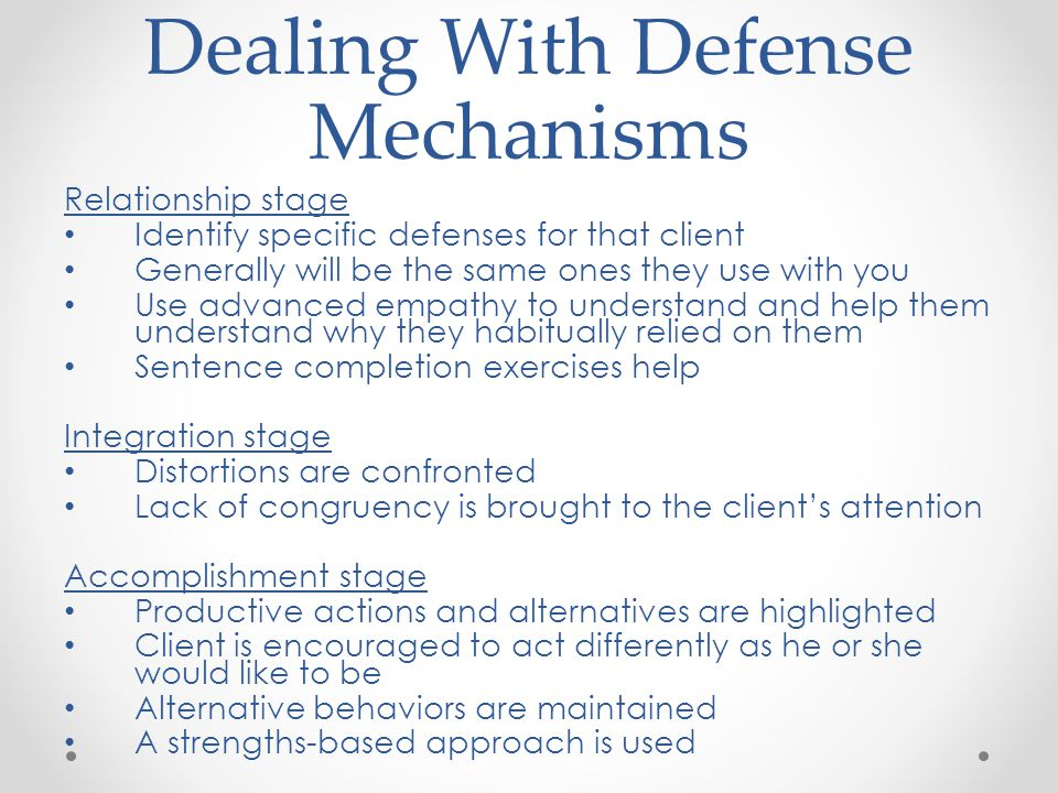 Dealing With Defense Mechanisms