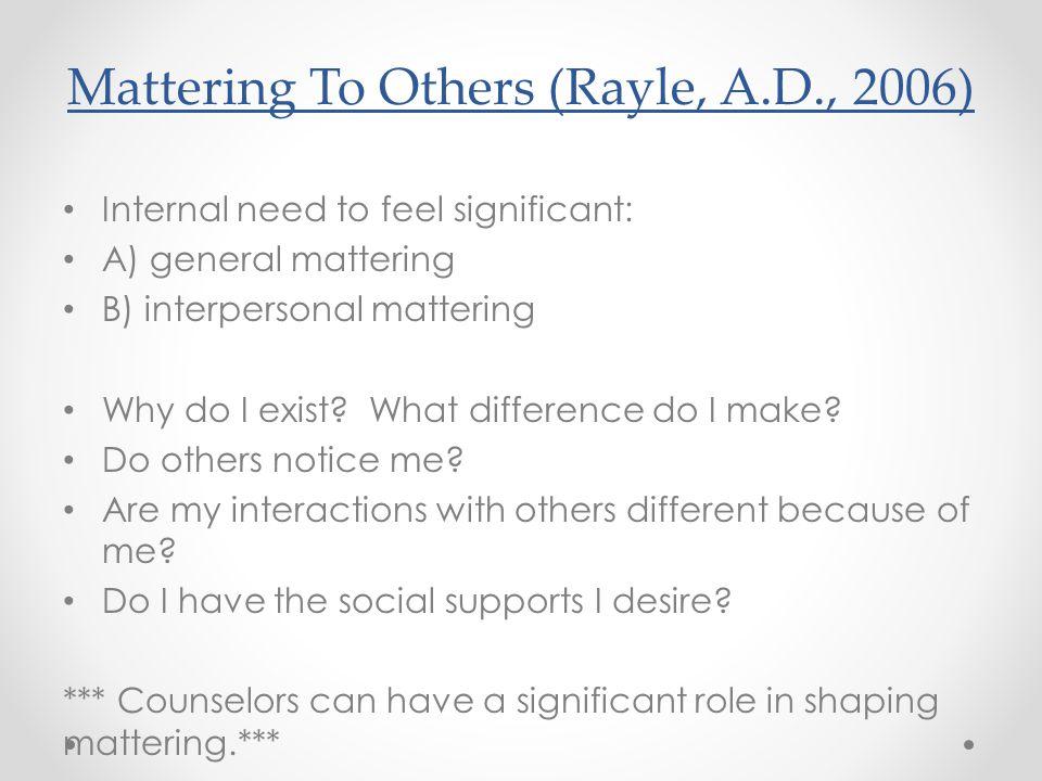 Mattering To Others (Rayle, A.D., 2006)