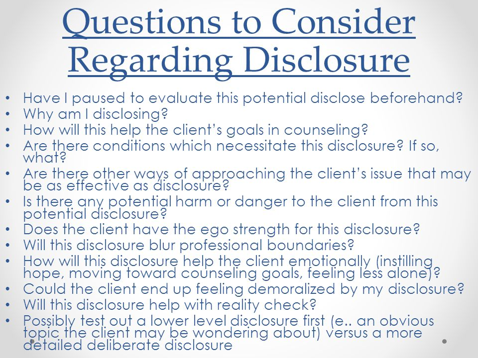 Questions to Consider Regarding Disclosure
