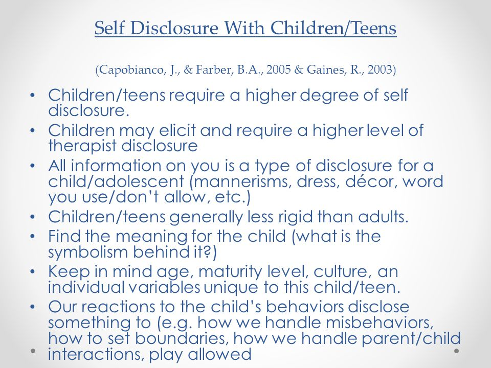 Self Disclosure With Children/Teens (Capobianco, J. , & Farber, B. A