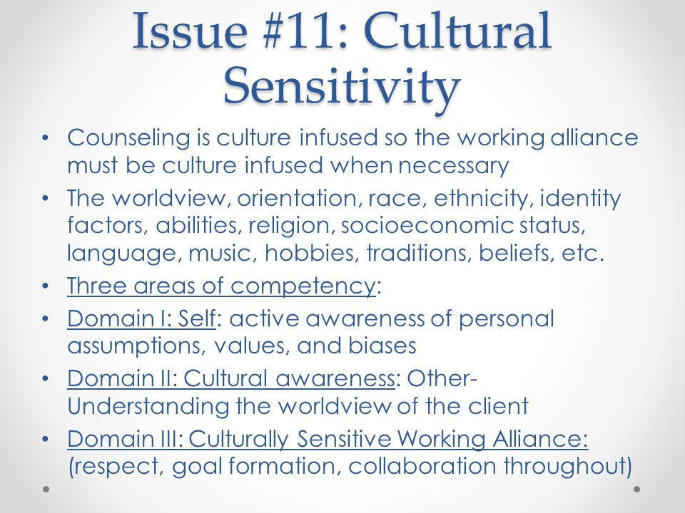 Issue #11: Cultural Sensitivity