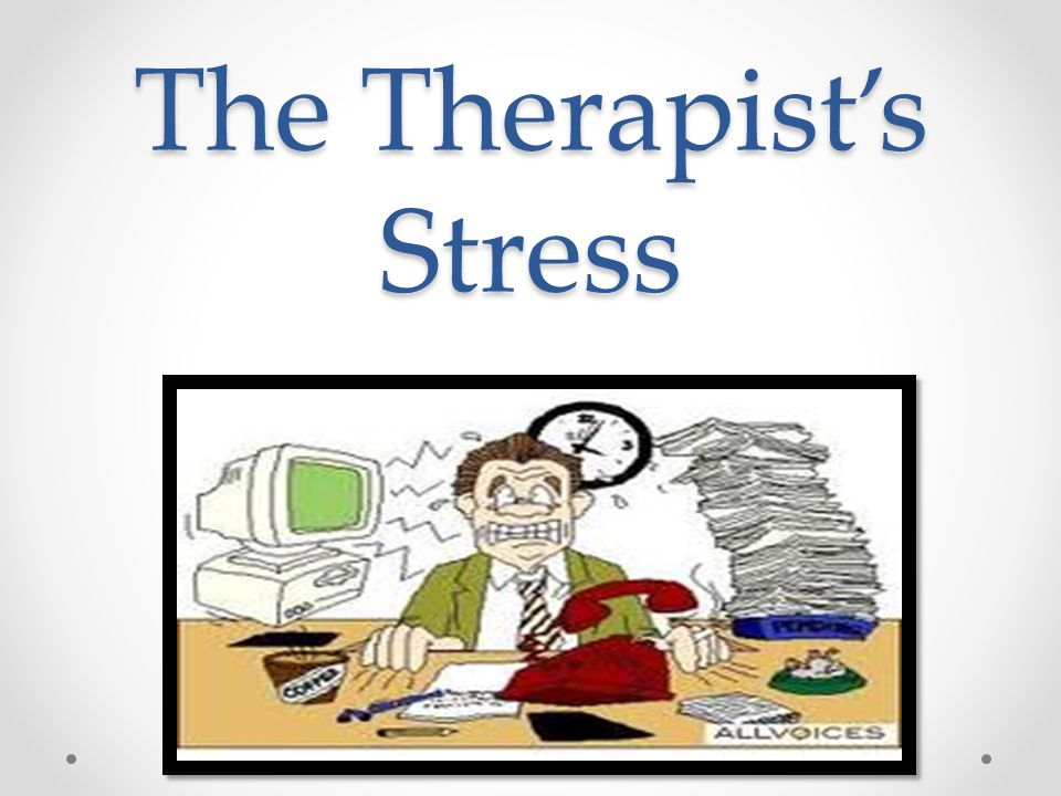 The Therapist's Stress