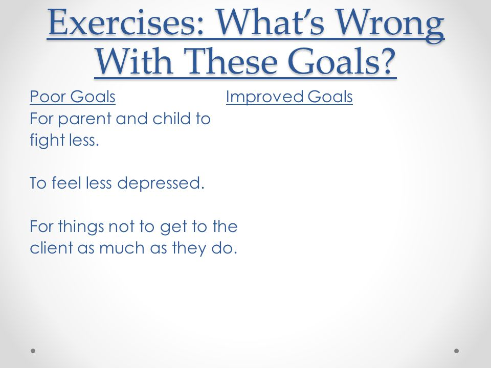 Exercises: What's Wrong With These Goals