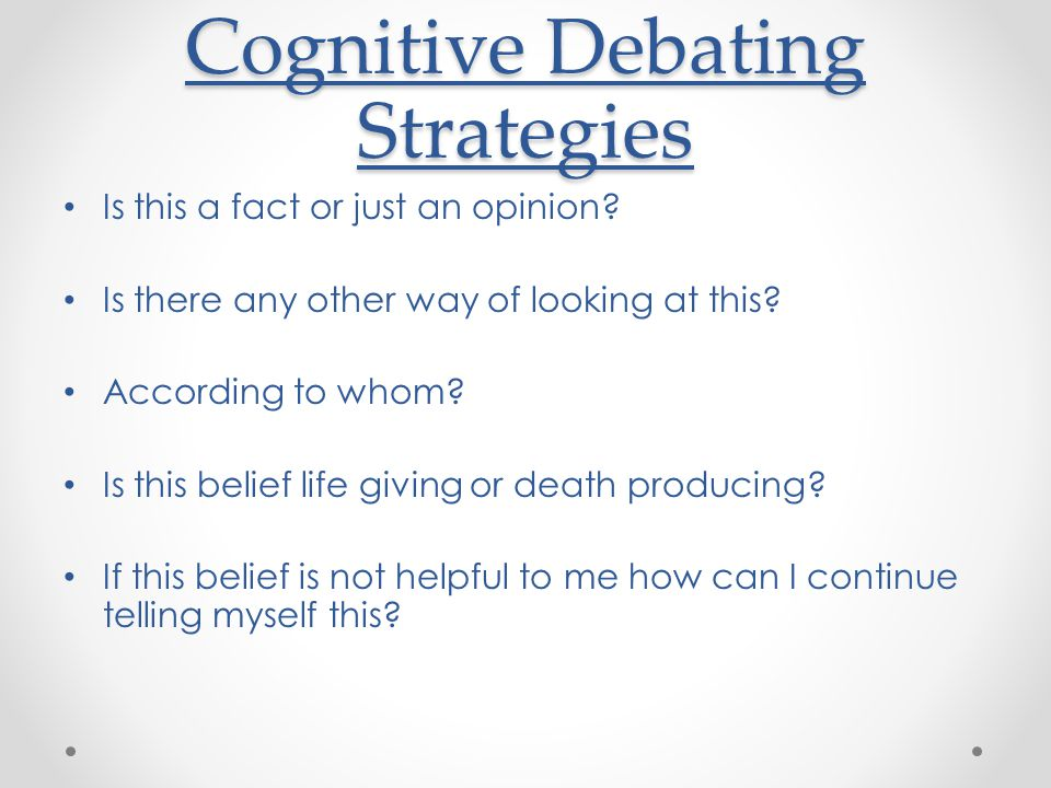 Cognitive Debating Strategies