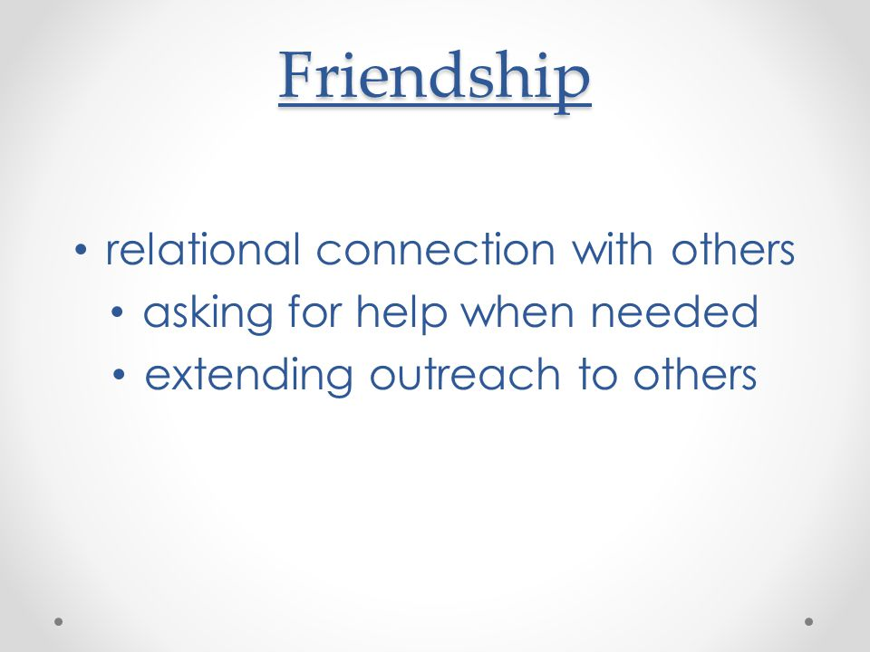 Friendship relational connection with others
