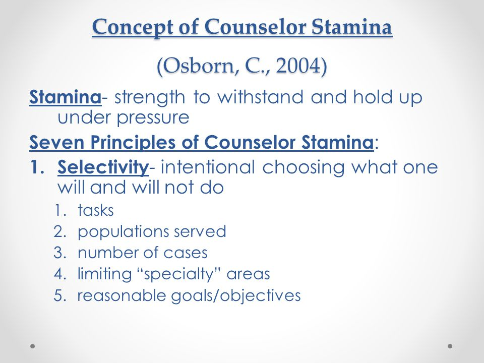 Concept of Counselor Stamina (Osborn, C., 2004)