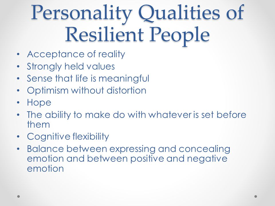 Personality Qualities of Resilient People