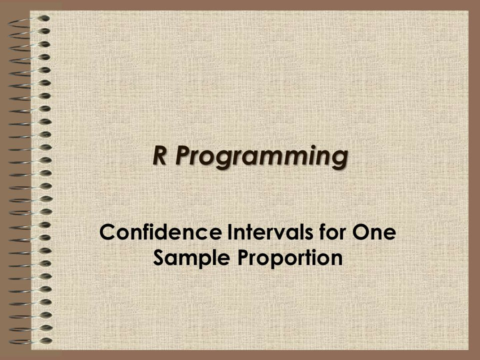 Confidence Intervals for One Sample Proportion