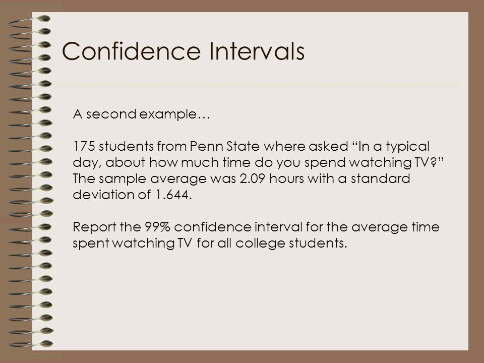 Confidence Intervals A second example…