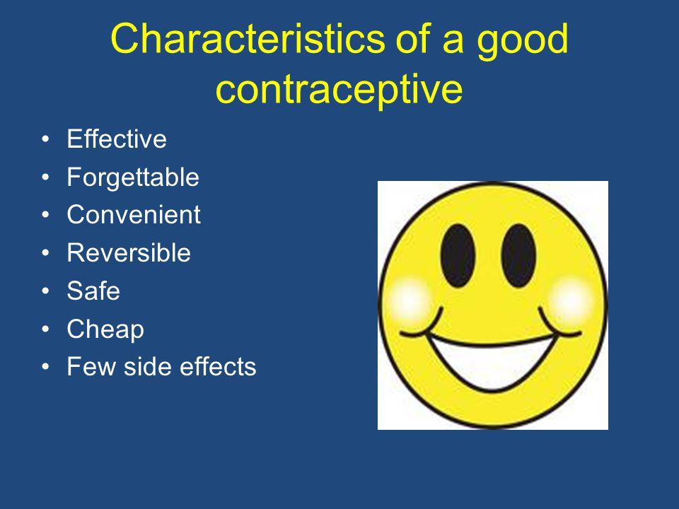 Characteristics of a good contraceptive