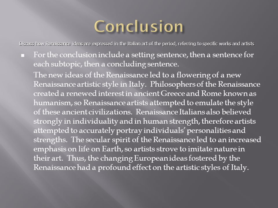 the ap european history response question ppt video online  conclusion discuss how renaissance ideas are expressed in the italian art of the period referring