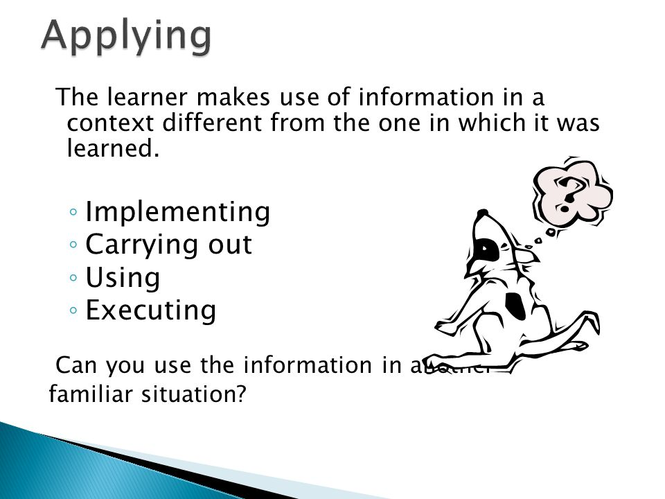 Applying Implementing Carrying out Using Executing