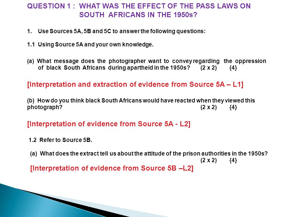 QUESTION 1 : WHAT WAS THE EFFECT OF THE PASS LAWS ON
