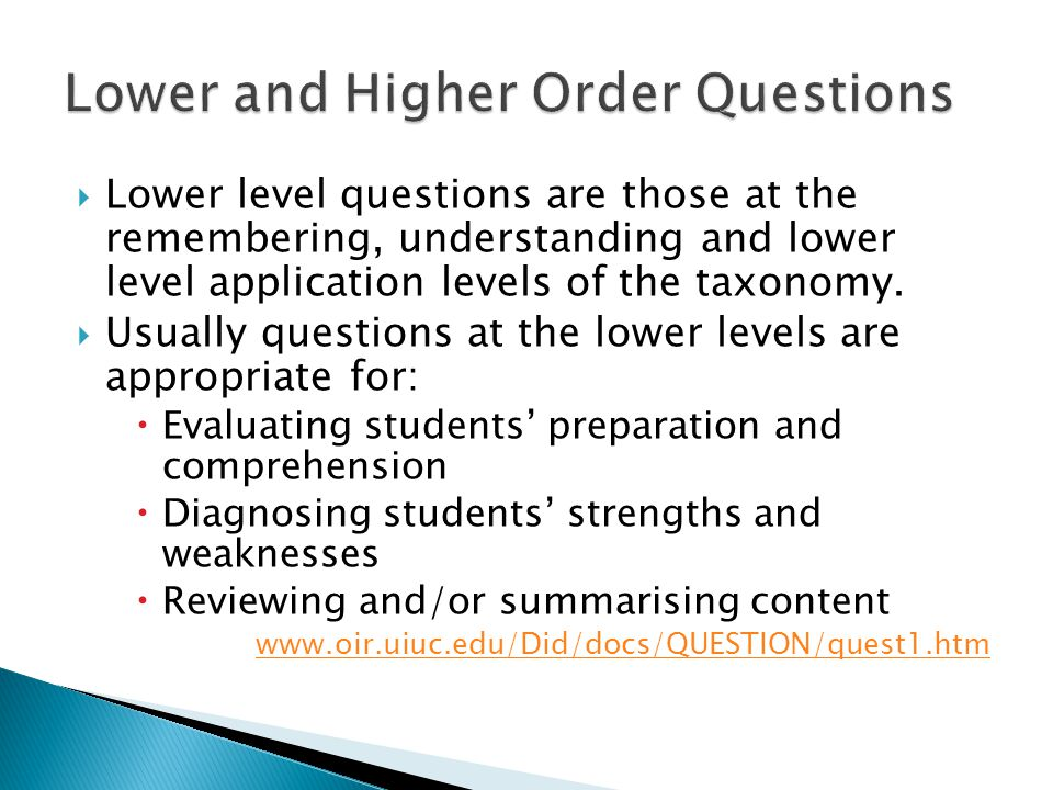 Lower and Higher Order Questions