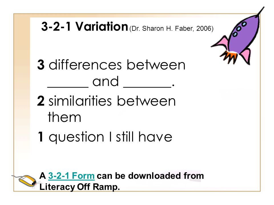 3 differences between ______ and _______. 2 similarities between them